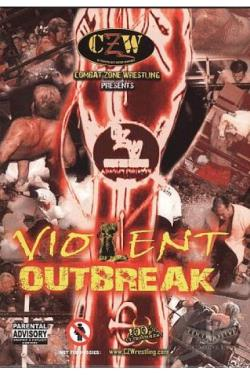 Combat Zone Wrestling: Violent Outbreak DVD Cover Art