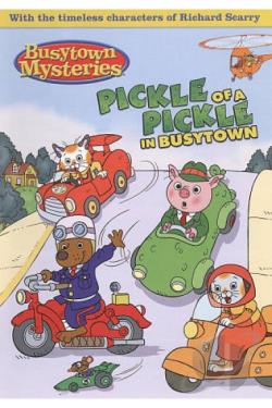Hurray for Huckle!: A Pickle of a Pickle in Busytown DVD Cover Art