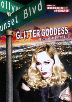 Glitter Goddess: Queen of the Sunset Strip DVD Cover Art
