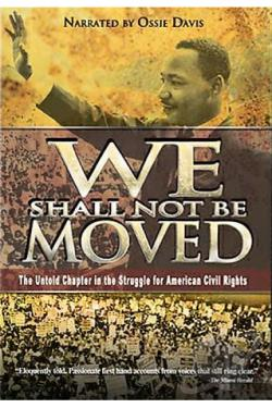 We Shall Not Be Moved DVD Cover Art