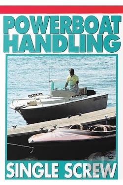 Power Boating - V. 2 - Single Screw Boat Handling/Trailerable DVD Cover Art
