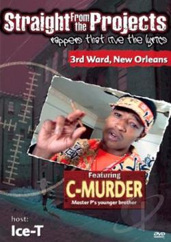 Straight From The Projects - Featuring C-Murder DVD Cover Art
