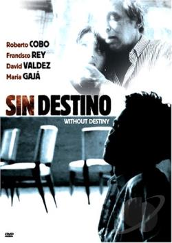 Sin Destino DVD Cover Art