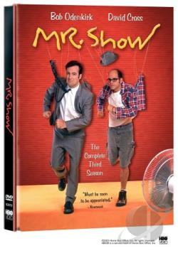 Mr. Show - The Complete Third Season DVD Cover Art