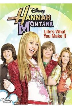 Hannah Montana: Life's What You Make It DVD Cover Art