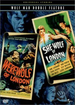 Wolfman Double Feature - Werewolf of London/She-Wolf of London DVD Cover Art