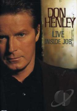 Don Henley - Live Inside Job DVD Cover Art