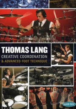 Thomas Lang - Creative Coordination and Advanced Foot Technique DVD Cover Art