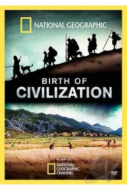 National Geographic - Birth of Civilization DVD Cover Art