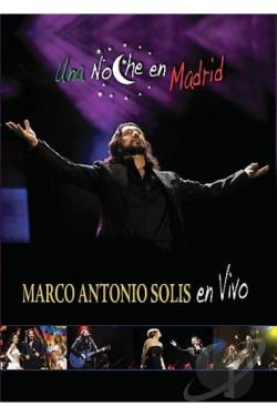 Marco Antonio Solis - Una Noche En Madrid DVD Cover Art