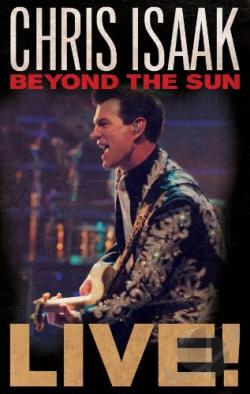 Chris Isaak: Beyond the Sun - Live! BRAY Cover Art