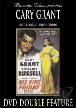 Cary Grant Double Feature: His Girl Friday/ Penny Serenade DVD Cover Art