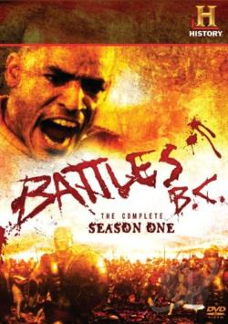 History Channel Presents - Battles BC - The Complete Season 1 DVD Cover Art