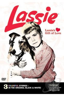 Lassie Collection, The - Lassie's Gift of Love Parts 1 & 2 DVD Cover Art