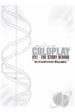 Coldplay - XYZ: The Story Behind DVD Cover Art