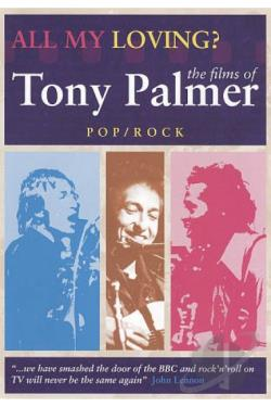 All My Loving?: The Films of Tony Palmer - Classical DVD Cover Art