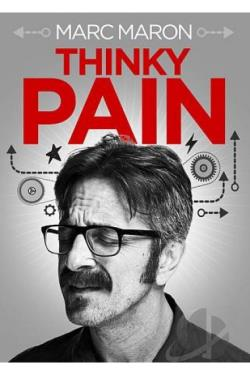 Marc Maron: Thinky Pain DVD Cover Art