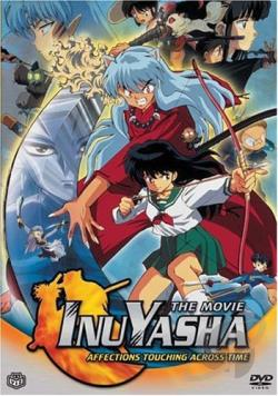 InuYasha - The Movie 1: Affections Touching Across Time DVD Cover Art