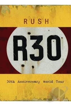 Rush - R30: 30th Anniversary Tour BRAY Cover Art