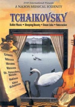 Naxos Musical Journey, A - Tchaikovsky: Ballet Music DVD Cover Art