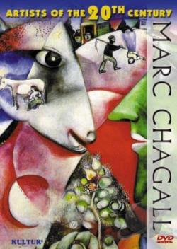Artists of the 20th Century: Marc Chagall DVD Cover Art