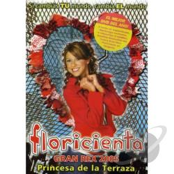 Florecienta: Gran Rex 2005 DVD Cover Art