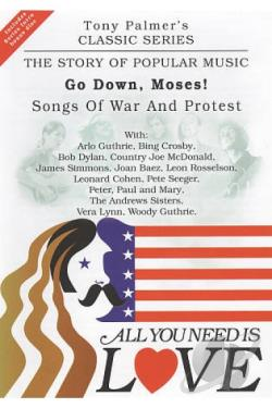 All You Need Is Love: The Story of Popular Music: Go Down, Moses! (Folk War Songs) DVD Cover Art