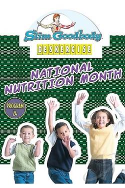 Slim Goodbody's Deskercises, Vol. 24: National Nutrition Month Program DVD Cover Art