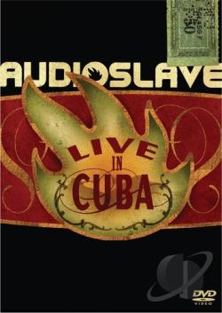 Audioslave - Live in Cuba DVD Cover Art