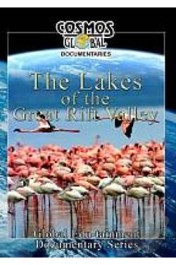 Cosmos Global Documentaries The Lakes Of The Great Rift Valley DVD Cover Art