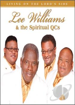 Lee Williams and the Spiritual QC's: Living on the Lord Side DVD Cover Art