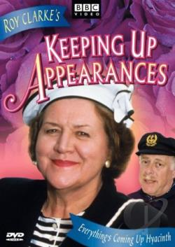 Keeping Up Appearances - Everything's Coming Up Hyacinth DVD Cover Art