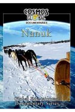 Cosmos Global Documentaries Nanuk DVD Cover Art