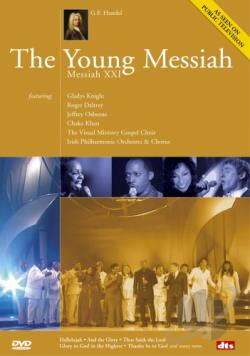 Handel - The Young Messiah: Messiah XXI DVD Cover Art