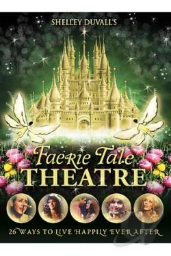 Shelley Duvall's Faerie Tale Theatre - The Complete Series DVD Cover Art