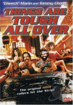 Cheech & Chong's Things Are Tough All Over DVD Cover Art