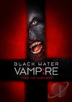 Black Water Vampire DVD Cover Art