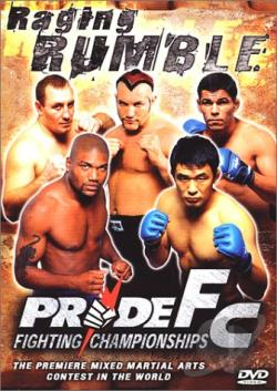 PRIDE Fighting Championships - Raging Rumble DVD Cover Art