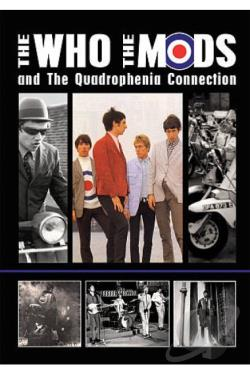 Who: The Who, The Mods and the Quadrophenia Connection DVD Cover Art