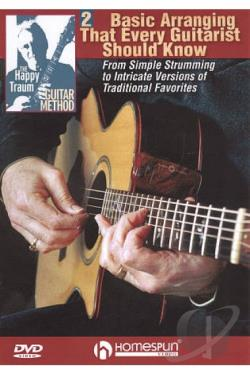 Happy Traum Guitar Method: Basic Arranging Techniques That Every Guitarist Should Know, Vol. 2 DVD Cover Art