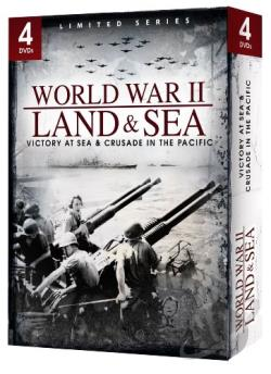 World War II: Land & Sea - Victory at Sea & Crusade in the Pacific DVD Cover Art
