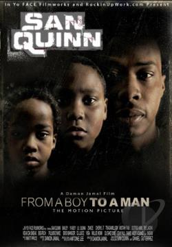 San Quinn: From a Boy to a Man DVD Cover Art