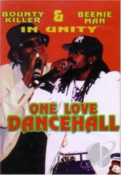 Bounty Killa and Beenie Man - One Love Dancehall DVD Cover Art