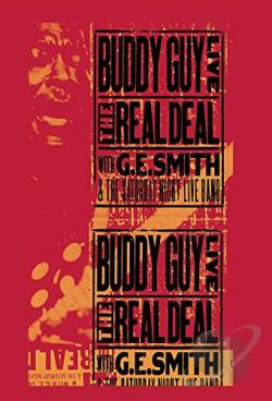 Buddy Guy - Live: The Real Deal With G.E. Smith & the Saturday Night Live Band DVD Cover Art
