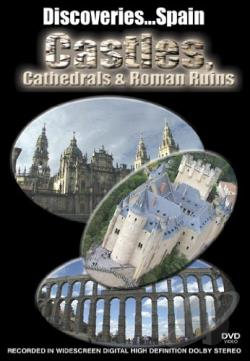 Discoveries...Spain - Castles, Cathedrals, and Roman Ruins DVD Cover Art