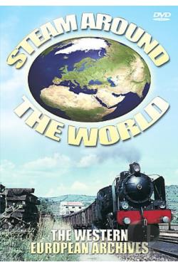 Steam Around The World - The Western European Archives DVD Cover Art