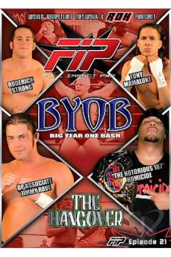 World Wrestling Network Presents - FIP: BYOB - Hangover DVD Cover Art