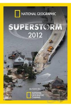 National Geographic: Superstorm 2012 DVD Cover Art