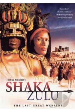 Shaka Zulu - The Last Great Warrior DVD Cover Art