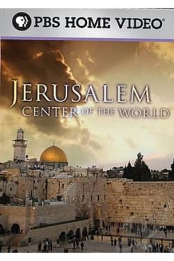 Jerusalem: Center of the World DVD Cover Art
